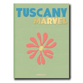 ASSOULINE Tuscany Marvel by Cesare Cunacci hardback book